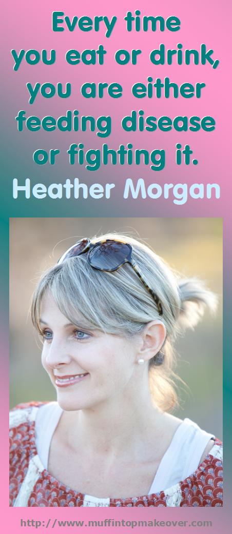 Heather Morgan on Food Choices