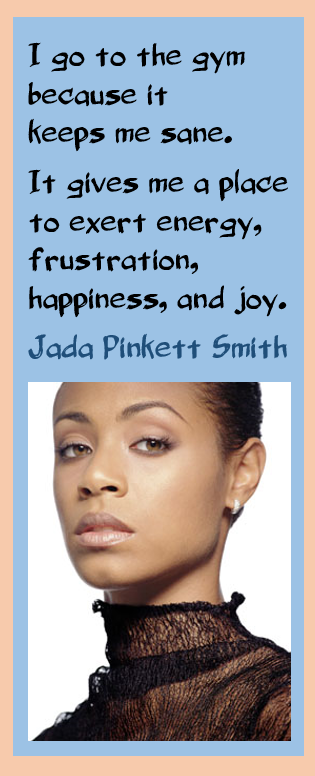 Jada Pinkett Smith on Going to the Gym