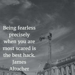 James Altucher on Being Fearless
