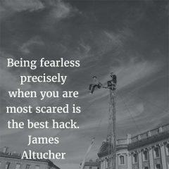 James Altucher on Being Fearless