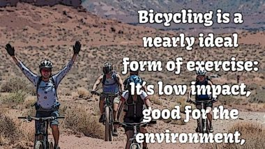Bicycling is fun and good for you