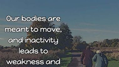 Our Bodies Are Meant to Move